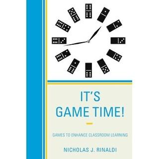 It's Game Time! - Nicholas J. Rinaldi