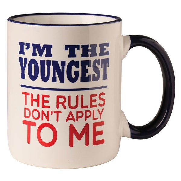 Funny Coffee Cup - I'm The Youngest The Rules Don't Apply to Me Mug - 12 oz Ceramic