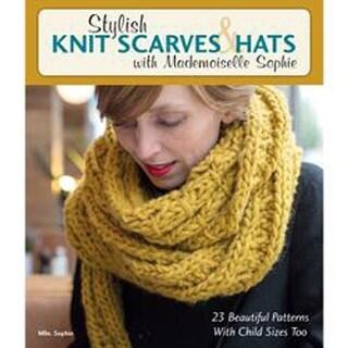 Stylish Knit Scarves & Hats - Stackpole Books