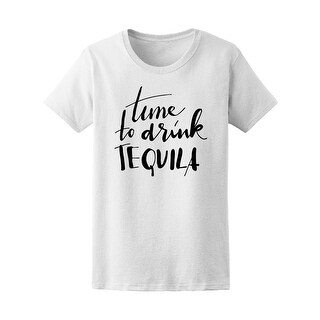 Time To Drink Tequila Tee Women's -Image by Shutterstock