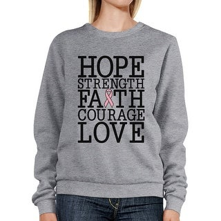 Hope Strength Faith Love Breast Cancer Support Sweatshirt Unisex