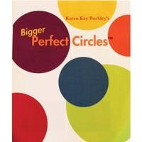 - Karen Kay Buckley's Bigger Perfect Circles