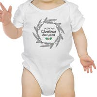 I'm The Best Christmas Decoration Cute Baby Bodysuit First Christmas