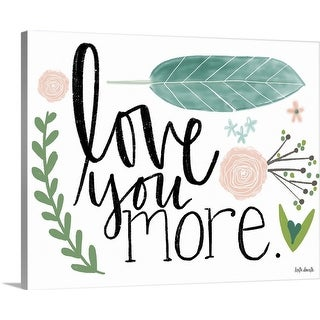 """""""Love You More"""" Canvas Wall Art"""