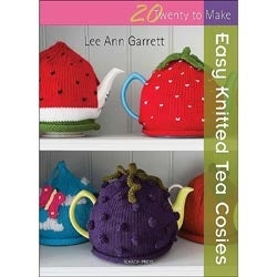 Easy Knitted Tea Cozies(20 To Make) - Search Press Books