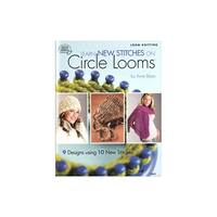 Learn New Stitches on Circle Looms Bk