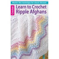 Learn To Crochet Ripple Afghans - Leisure Arts