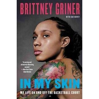 In My Skin - Brittney Griner