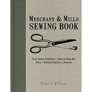 Chronicle Books-Merchant & Mills Sewing Book