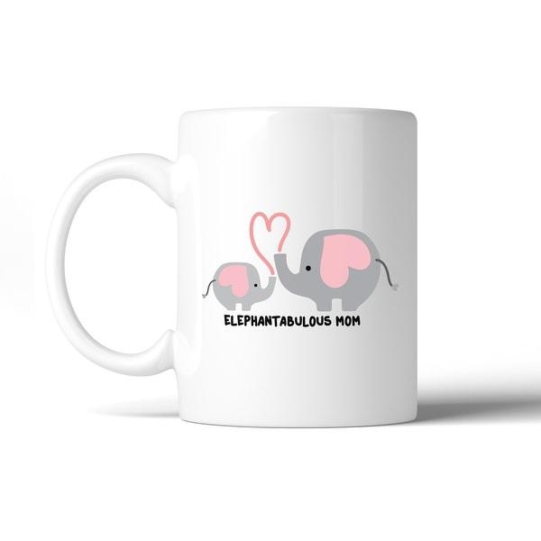 Gift Mug Witty Ideas Elephantabulous Mom 11 Design Oz Cute Coffee T1l3FJ5uKc