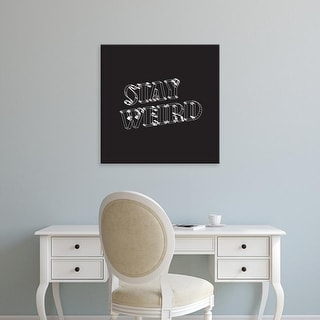 Easy Art Prints 'Stay Weird I' Premium Canvas Art