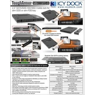 "Icy Dock 2.5"" Sata/Sas Hdd/Ssd Hot Swap Mobile Rack For Slim Odd Or Slim Fdd Drive Bay - Tougharmor Mb411spo-B"