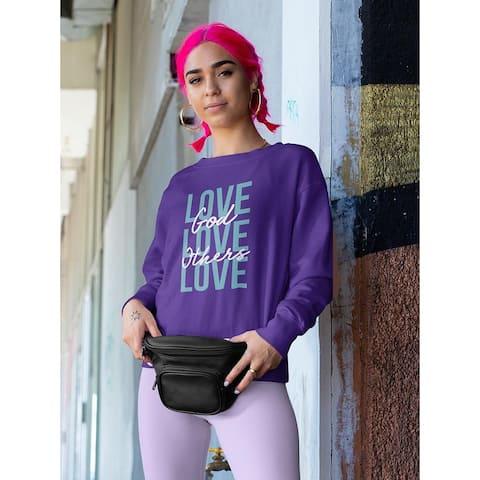 God Love Others Women's Sweatshirt