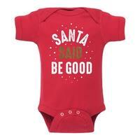 Santa Said Be Good Sparkle  - Infant One Piece