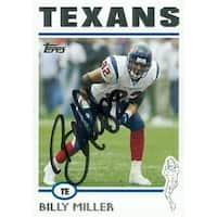 Billy Miller autographed Football Card (Houston Texans) 2004 Topps