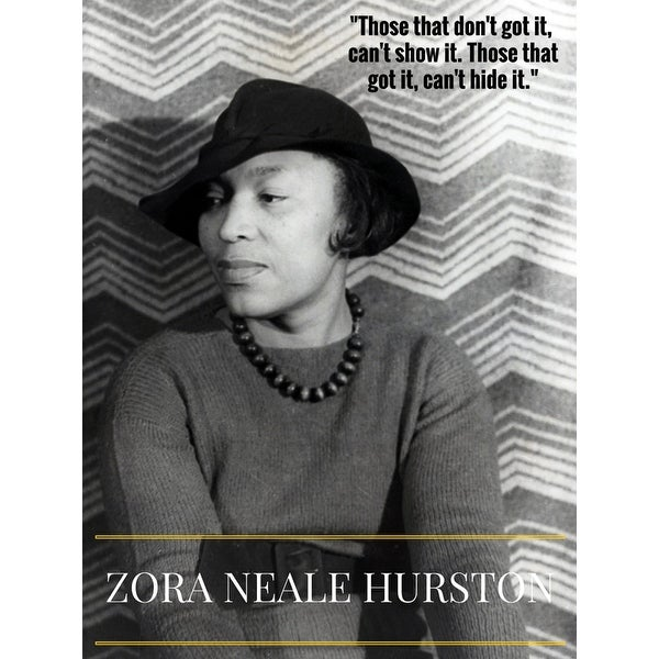 Zora Neale Hurston Poster w/ Quote (18x24) - Multi-Color