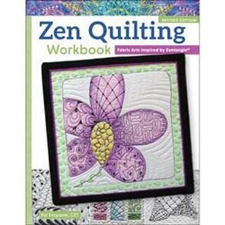 Zen Quilting Workbook - Revised Edition - Design Originals