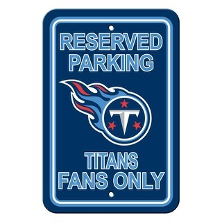 """FREMONT DIE Inc Tennessee Titans Plastic Parking Sign - Reserved Parking Plastic Parking Sign - Reserved Parking"""