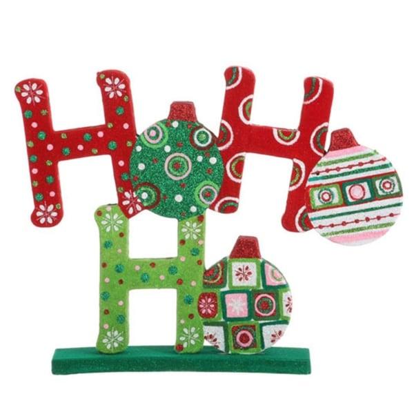 "13"" Christmas Brites Fun and Festive ""HO HO HO"" Table Top Decoration - multi"
