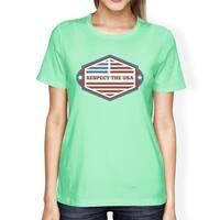Respect The USA Flag Shirt Womens Mint Short Sleeve T Shirt Gifts