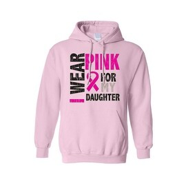 Unisex Pullover Hoodie Breast Cancer Awareness I Wear Pink For My Daughter
