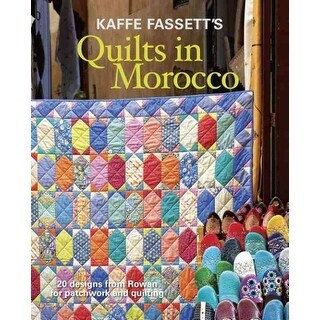Kaffe Fassett's Quilts in Morocco - Kaffe Fassett