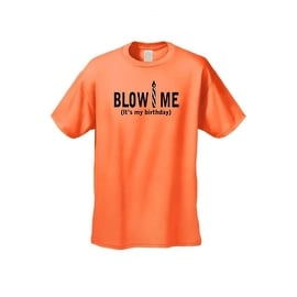Men's T-Shirt Funny Blow Me It's My Brithday Party Adult Humor Sex Tee S-5XL