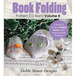 Debbi Moore Cd Rom Book Folding Patterns-Volume 8, 8 Designs