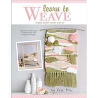 Learn To Weave - Leisure Arts