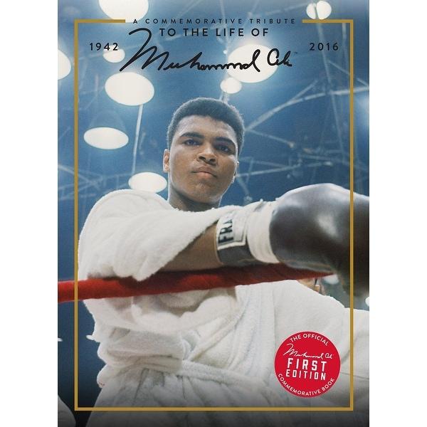 A Commemorative Tribute to the Life of Muhammad Ali 1942-2016 Book - multi