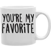 Imaginarium Goods  You are My Favorite 11 oz Ceramic Coffee Mug