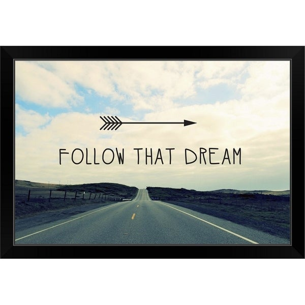 """Follow That Dream"" Black Framed Print"