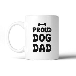 Proud Dog Dad 11 Oz Ceramic Coffee Mug