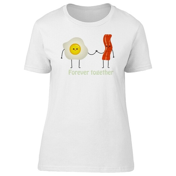 25498ed4fd Egg & Bacon Forever Together Tee Women's -Image by Shutterstock
