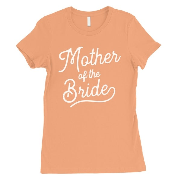 484639b75 Mother Of Bride Womens Peach Bridal Shower Shirt Cute Mom Gift. Click to  Zoom