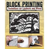 Block Printing Techniques - Stackpole Books