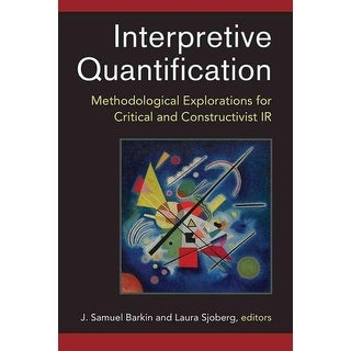 Interpretive Quantification - J. Samuel Barkin, Laura Sjoberg