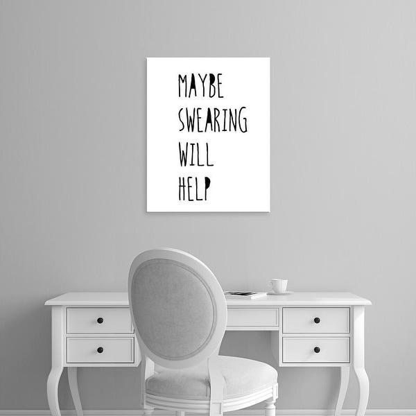 Easy Art Prints Jan Weiss's 'Swearing Helps' Premium Canvas Art