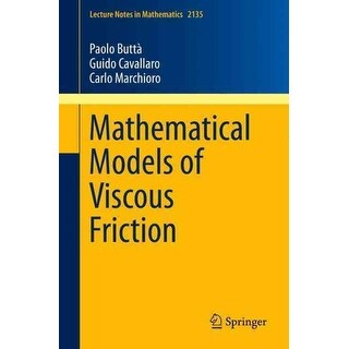 Mathematical Models of Viscous Friction - Carlo Marchioro, Paolo Butta, et al.
