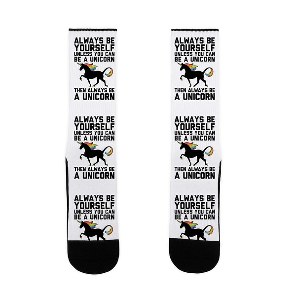 Always Be Yourself, Unless You Can Be A Unicorn US Size 7-13 Socks by LookHUMAN