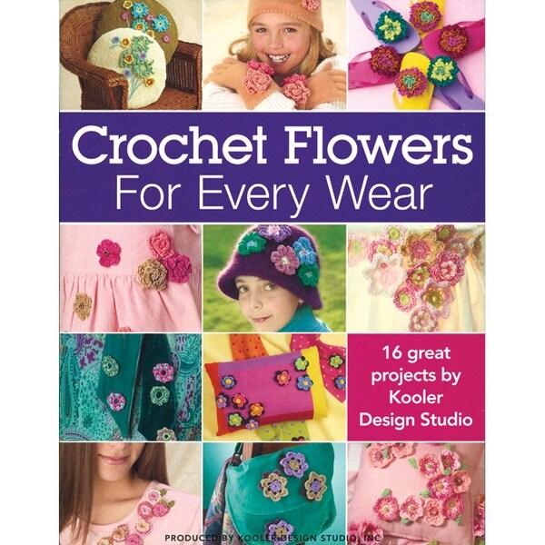 Leisure Arts-Crochet Flowers For Every Wear
