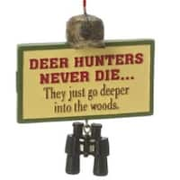 3 in. Funny Deer Hunters Never Die Plaque Quote Christmas Ornament