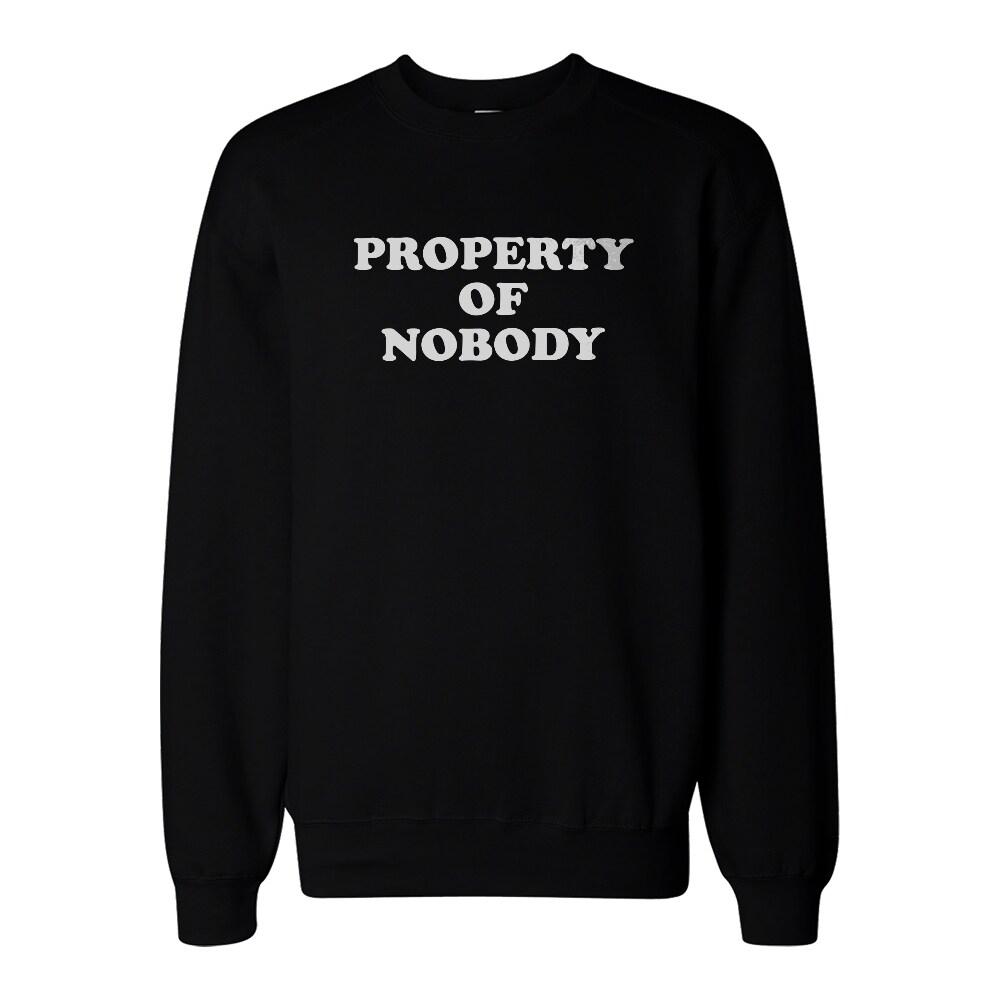 Property Of nobody Hoodie Hooded Sweatshirt Graphic Print Sweater