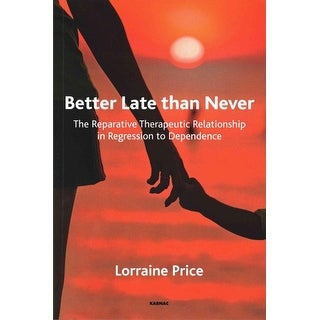 Better Late Than Never - Lorraine Price