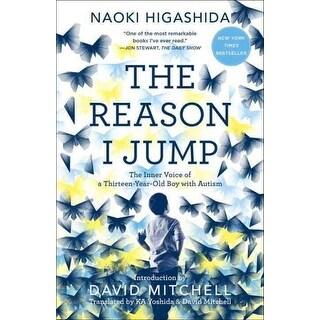 Reason I Jump - Naoki Higashida