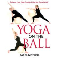 Yoga Exercise with an Exercise Ball - Yoga on the Ball