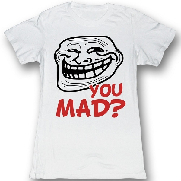 YOU MAD? STILL MAD? Shirt