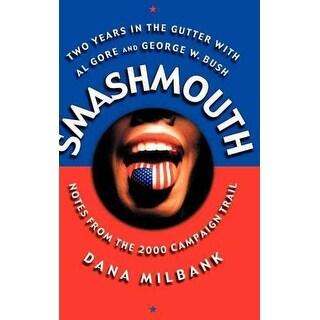Smashmouth - Dana Milbank
