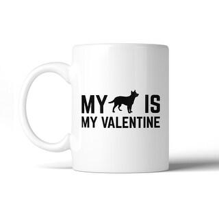 Shop My Dog My Valentine Ceramic Coffee Mug Gift Ideas For Dog
