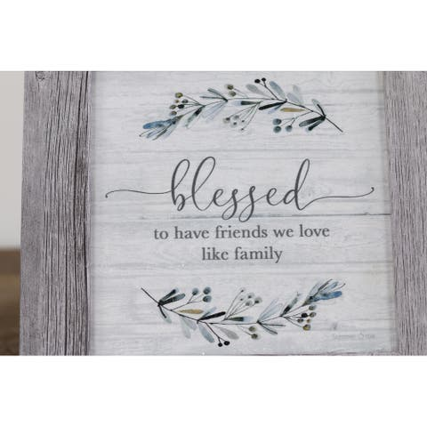 Blessed To Have Friends We Love Like Family Gift Sign Art